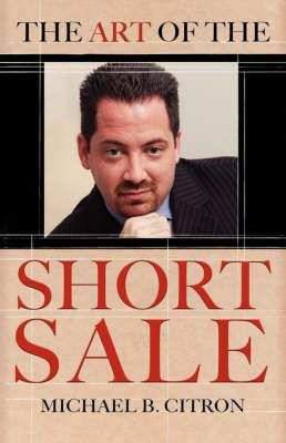 The Art of the Short Sale