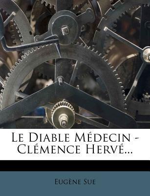 Le Diable Medecin - ...