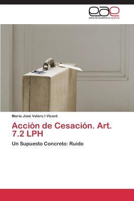 Acción de Cesación. Art. 7.2 LPH
