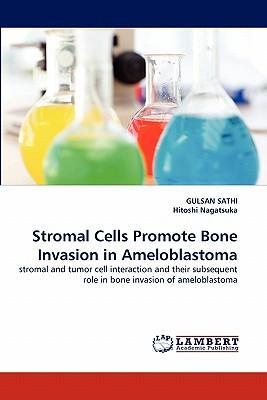 Stromal Cells Promote Bone Invasion in Ameloblastoma