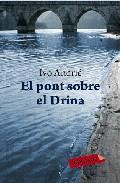 El pont sobre el Drina