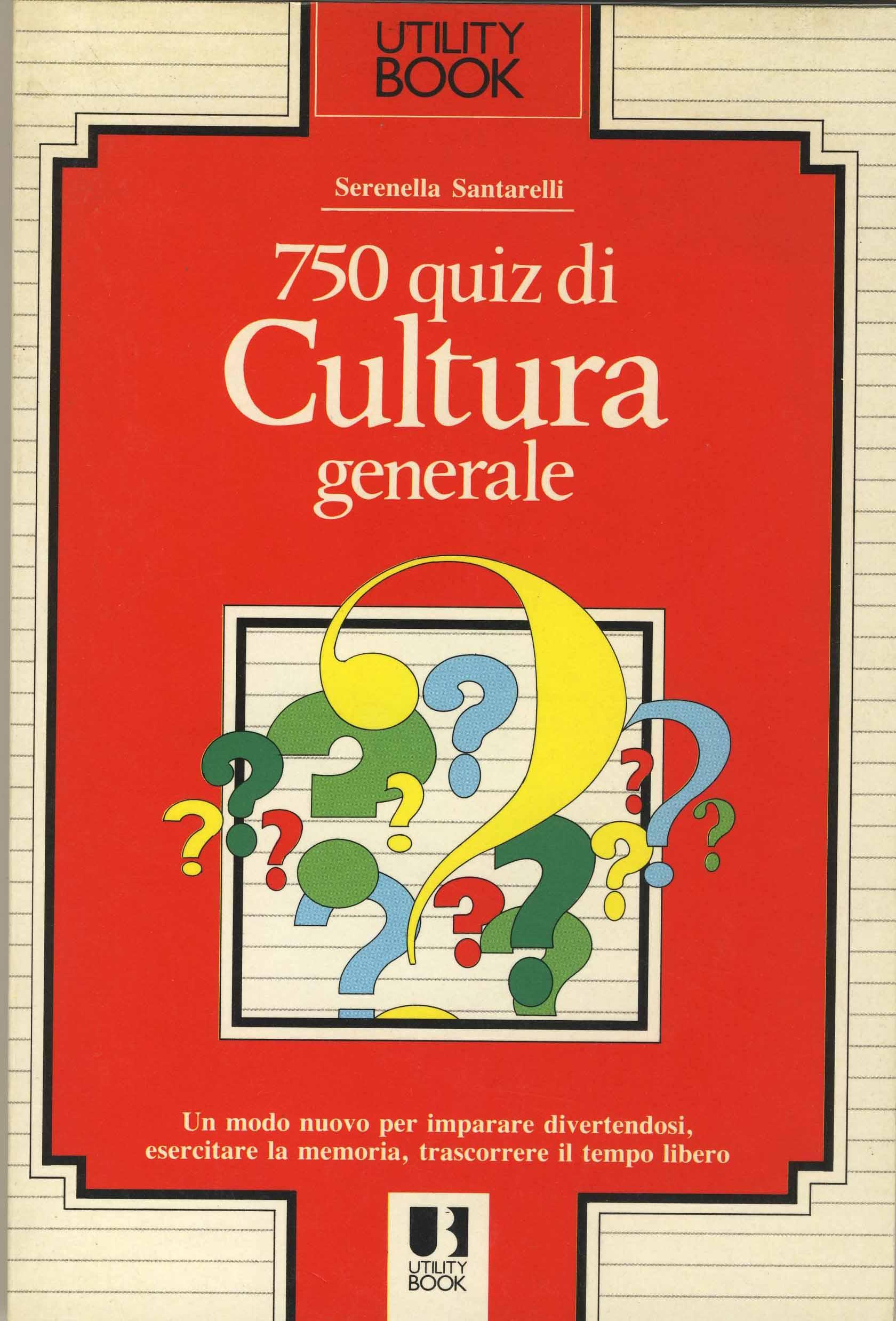 750 quiz di cultura generale
