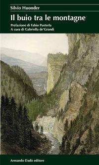 Il buio tra le montagne