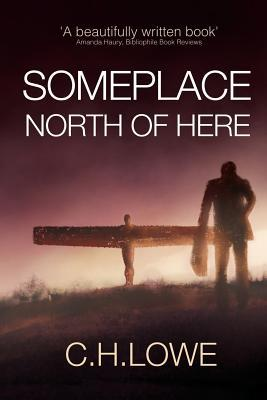 Somplace North of Here