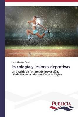 Psicología y lesiones deportivas