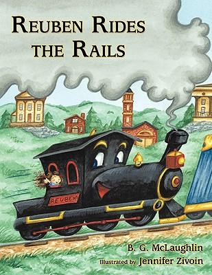 Reuben Rides the Rails