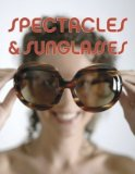 Spectacles and sunglasses