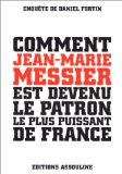 Comment Jean-Marie Messier est devenu le patron le plus puissant de France