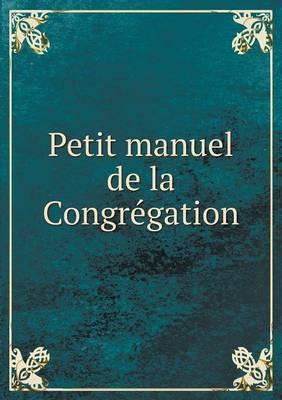 Petit Manuel de La Congregation