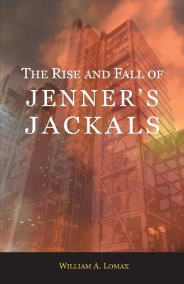 The Rise and Fall of Jenner's Jackals