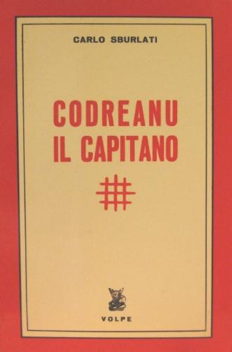 Codreanu il capitano