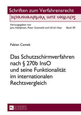Das Schutzschirmverfahren Nach 270b Inso Und Seine Funktionalität Im Internationalen Rechtsvergleich