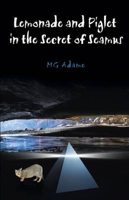 Lemonade and Piglet in the Secret of Seamus