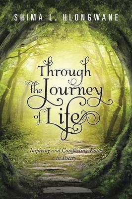 Through the Journey of Life