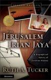 From Jerusalem to Irian Jaya
