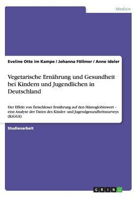 Vegetarische Ernährung und Gesundheit bei Kindern und Jugendlichen in Deutschland