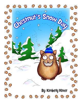 Chestnut's Snow Day