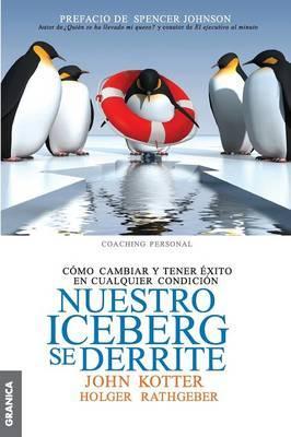 NUESTRO ICEBERG SE DERRITE (Spanish Edition)