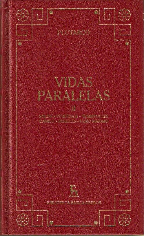Vidas paralelas II