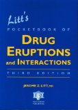 Litt's pocketbook of drug eruptions and interactions