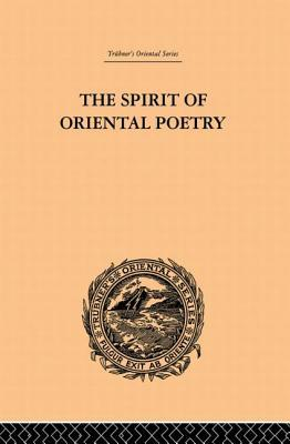 The Spirit of Oriental Poetry