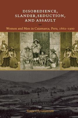 Disobedience, Slander, Seduction, and Assault