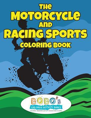 The Motorcycle and Racing Sports Coloring Book