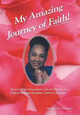 My Amazing Journey of Faith