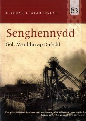 Senghennydd (Llyfrau Llafar Gwlad)