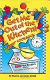 Get Me Out of the Kitchen Cookbook