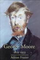 George Moore, 1852-1933