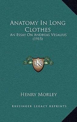 Anatomy in Long Clothes