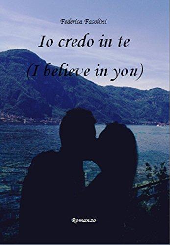 Io credo in te (I Believe in You)