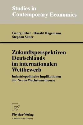Zukunftsperspektiven Deutschlands Im Internationalen Wettbewerb