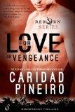 For Love or Vengeance (The Reborn Vampire Series)