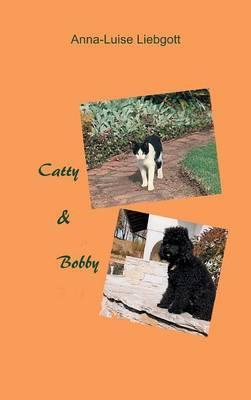 Catty & Bobby