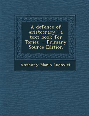 A Defence of Aristocracy