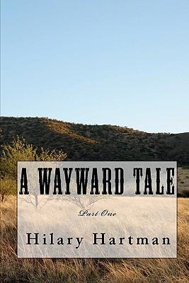 A Wayward Tale