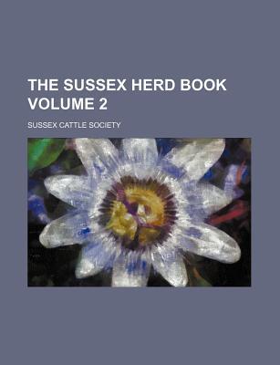The Sussex Herd Book Volume 2