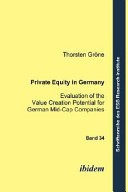Private Equity in Germany. Evaluation of the Value Creation Potential for German Mid-Cap Companies