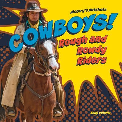 Cowboys! Rough and R...