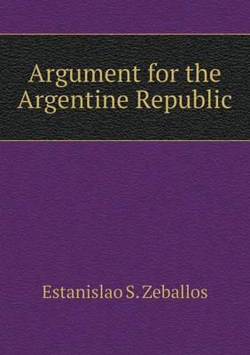 Argument for the Argentine Republic