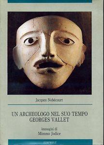 Un archeologo nel suo tempo