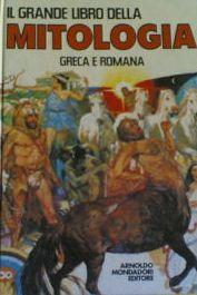 Il grande libro della mitologia