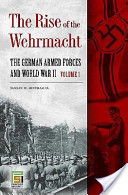 The Rise of the Wehrmacht