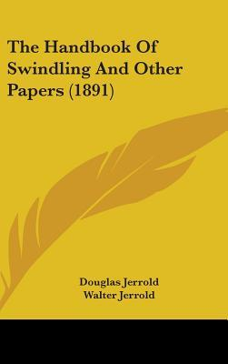 The Handbook of Swindling and Other Papers (1891)