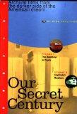 Our Secret Century, ...