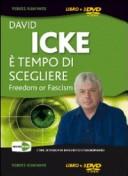 È tempo di scegliere. Freedom or fascism. 3 DVD
