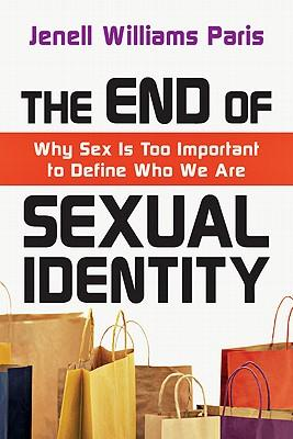 The End of Sexual Identity
