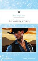 The Maverick Returns
